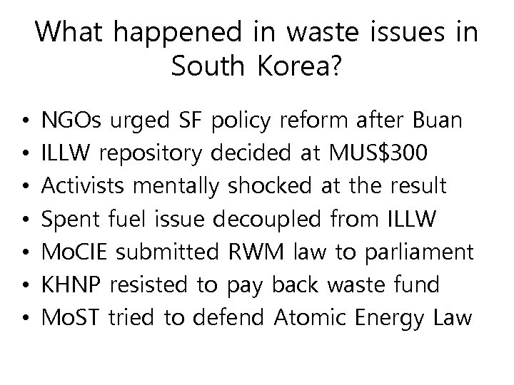 What happened in waste issues in South Korea? • • NGOs urged SF policy