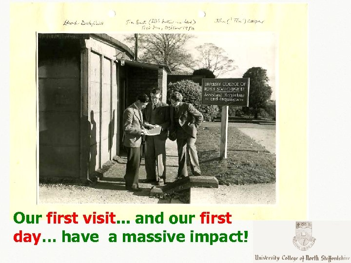 Our first visit. . . and our first day… have a massive impact!