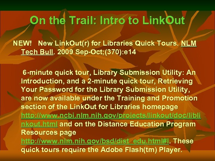 On the Trail: Intro to Link. Out NEW! New Link. Out(r) for Libraries Quick