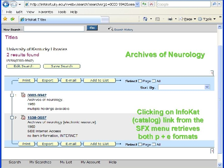 Archives of Neurology Clicking on Info. Kat (catalog) link from the SFX menu retrieves
