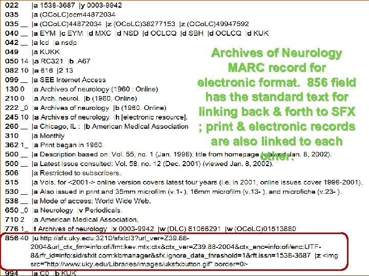 Archives of Neurology MARC record for electronic format. 856 field has the standard text