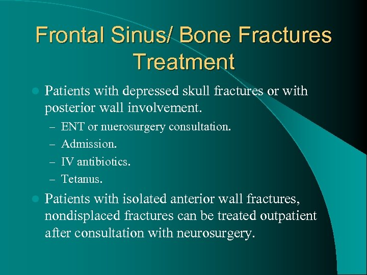 Frontal Sinus/ Bone Fractures Treatment l Patients with depressed skull fractures or with posterior