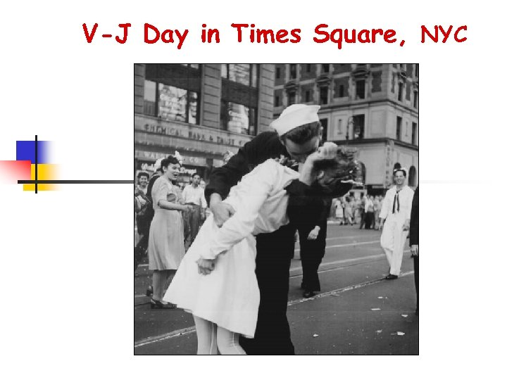 V-J Day in Times Square, NYC