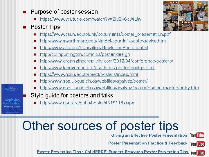 n Purpose of poster session n n Poster Tips n n n n n