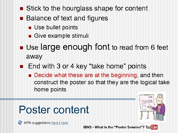 n n Stick to the hourglass shape for content Balance of text and figures