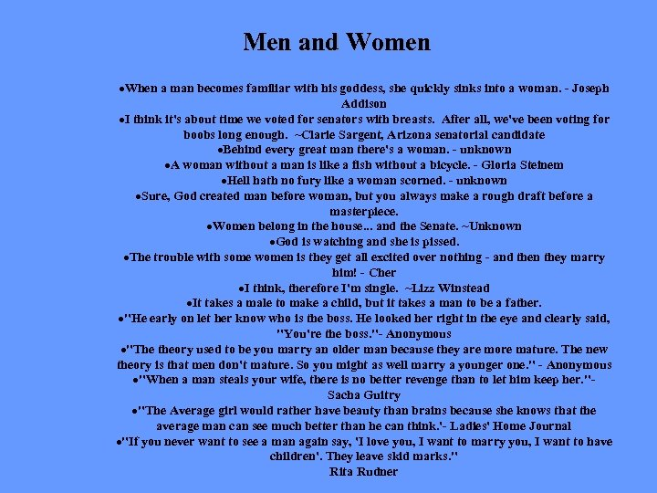Men and Women ·When a man becomes familiar with his goddess, she quickly sinks