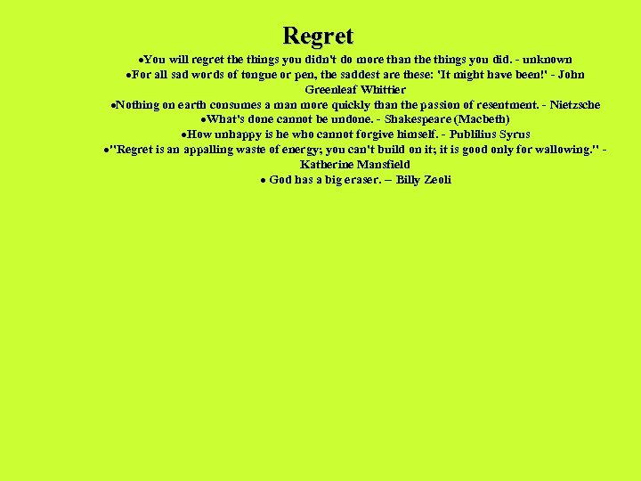 Regret ·You will regret the things you didn't do more than the things you
