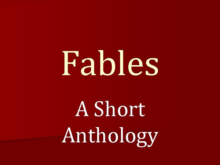 Fables A Short Anthology