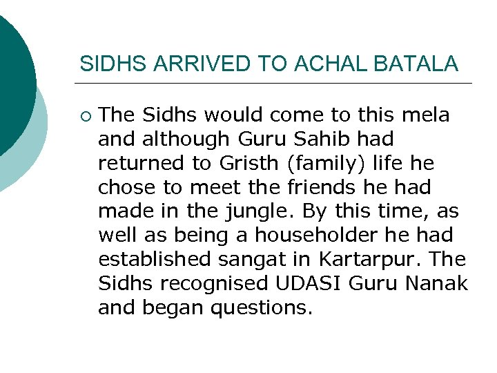 SIDHS ARRIVED TO ACHAL BATALA ¡ The Sidhs would come to this mela and