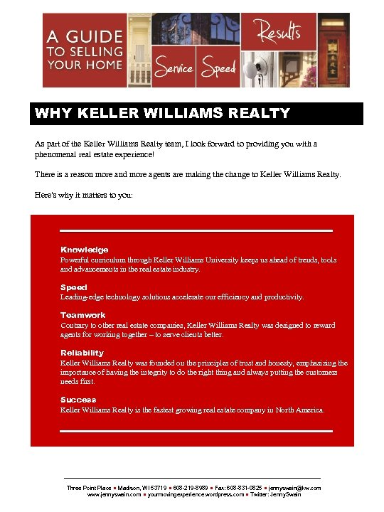 {SELLERSNAME} WHY KELLER WILLIAMS REALTY As part of the Keller Williams Realty team, I