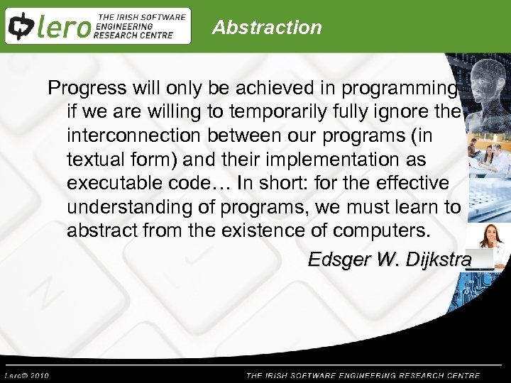Abstraction Progress will only be achieved in programming if we are willing to temporarily