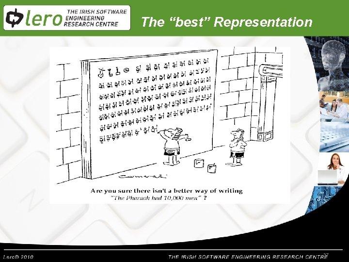 "The ""best"" Representation 37"