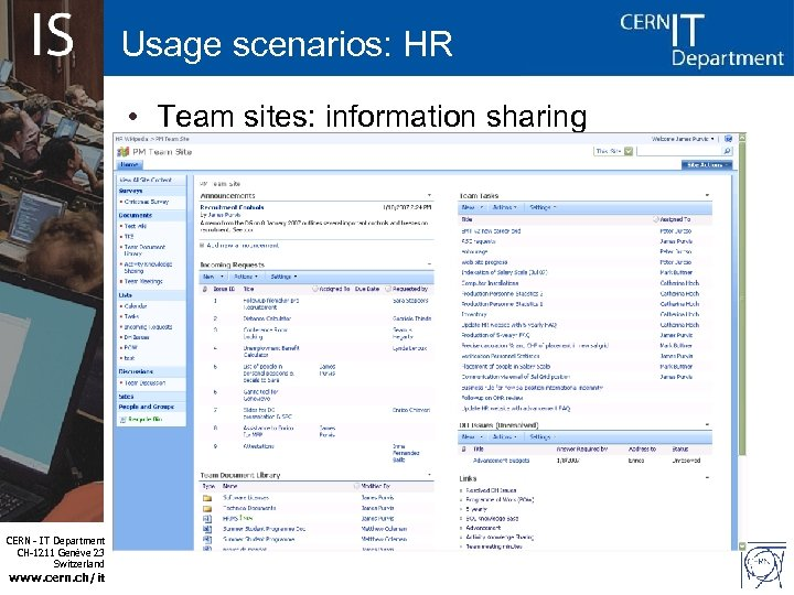 Usage scenarios: HR • Team sites: information sharing CERN - IT Department CH-1211 Genève