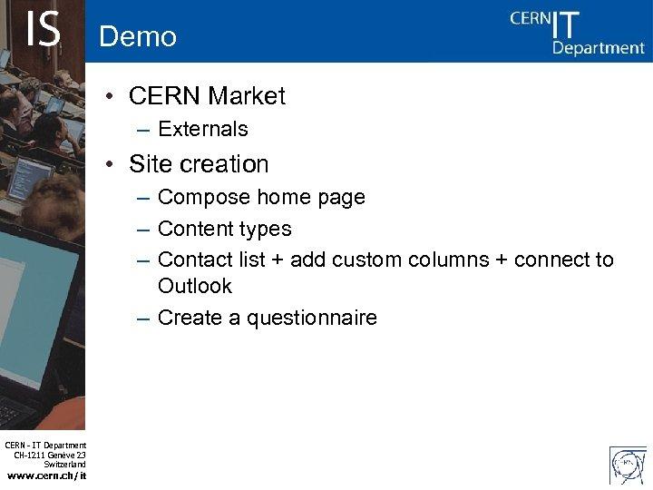 Demo • CERN Market – Externals • Site creation – Compose home page –