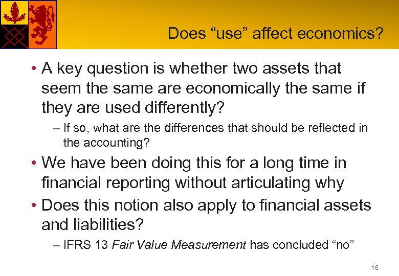 "Does ""use"" affect economics? • A key question is whether two assets that seem"