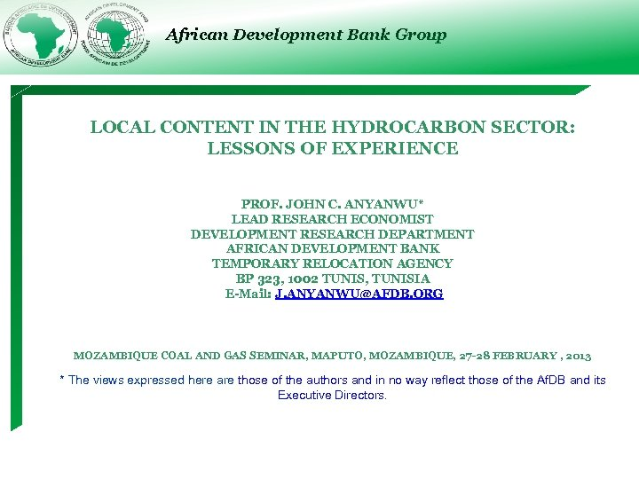 African Development Bank Group LOCAL CONTENT IN THE HYDROCARBON SECTOR: LESSONS OF EXPERIENCE PROF.