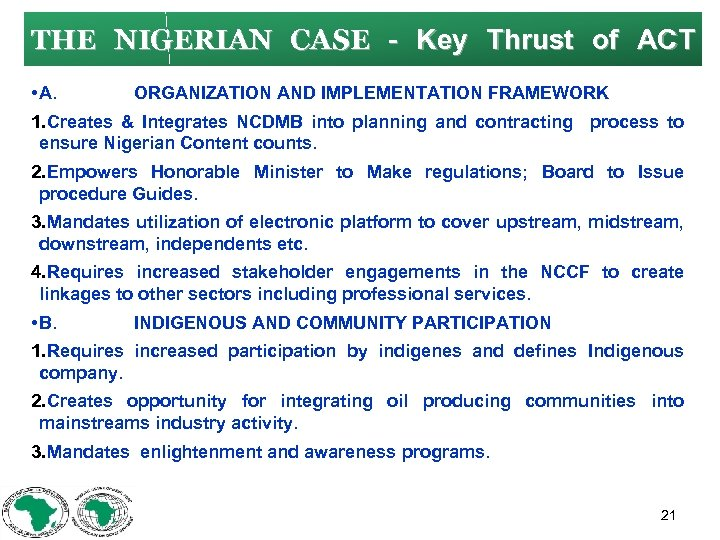 THE NIGERIAN CASE Key Thrust of ACT • A. ORGANIZATION AND IMPLEMENTATION FRAMEWORK 1.