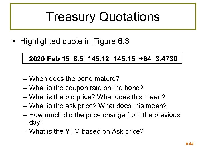 Treasury Quotations • Highlighted quote in Figure 6. 3 2020 Feb 15 8. 5