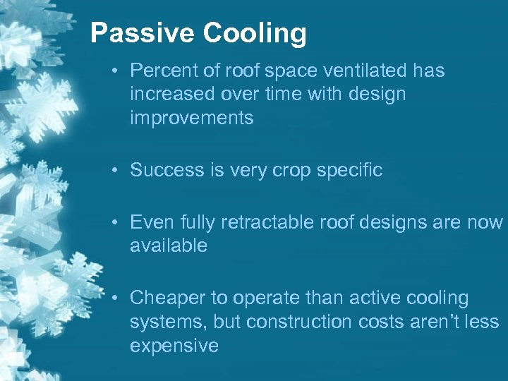 Passive Cooling • Percent of roof space ventilated has increased over time with design
