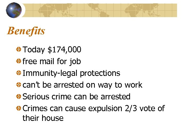 Benefits Today $174, 000 free mail for job Immunity-legal protections can't be arrested on