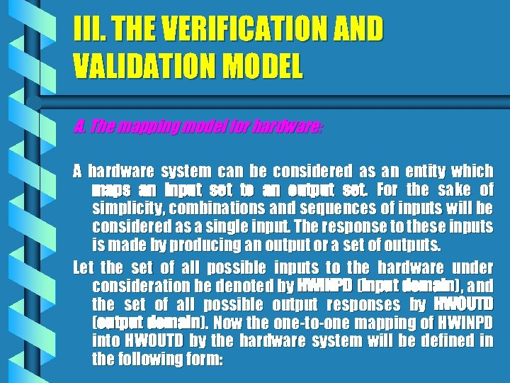III. THE VERIFICATION AND VALIDATION MODEL A. The mapping model for hardware: A hardware