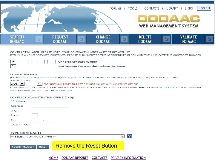 Remove the Reset Button HOME | DODAAC REPORTS | CONTACTS | PRIVACY INFORMATION