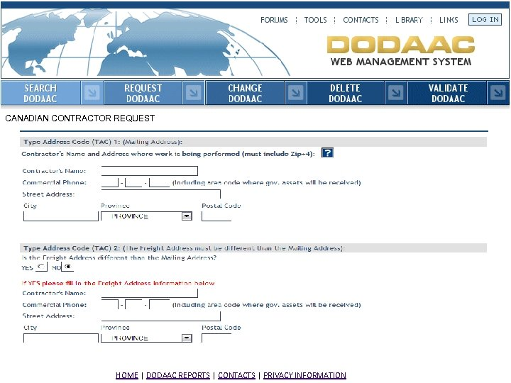 CANADIAN CONTRACTOR REQUEST HOME | DODAAC REPORTS | CONTACTS | PRIVACY INFORMATION