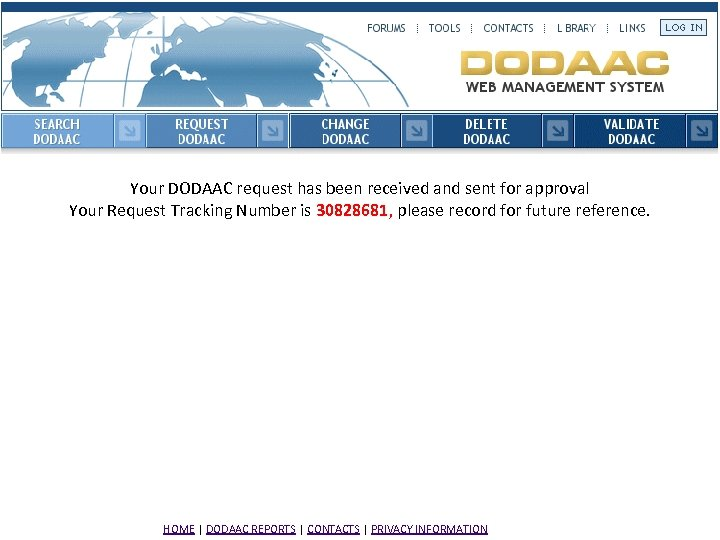 Your DODAAC request has been received and sent for approval Your Request Tracking Number