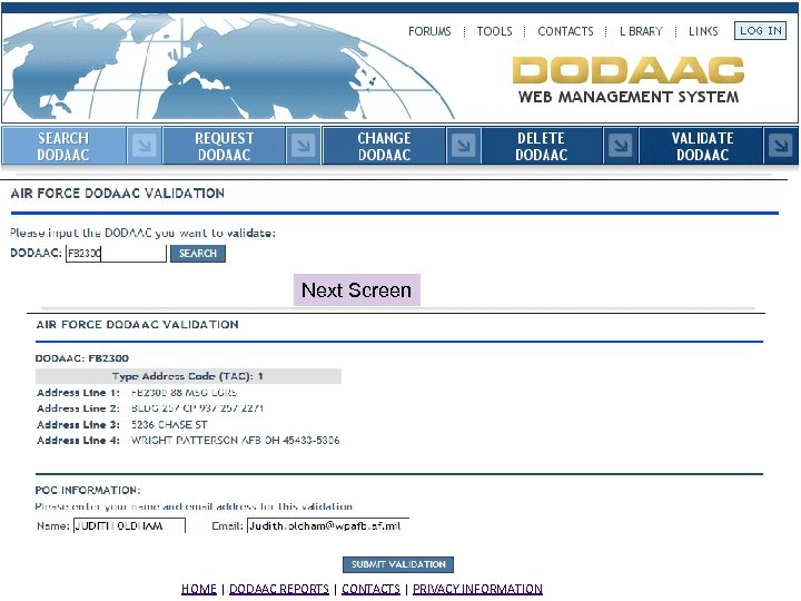 Next Screen HOME | DODAAC REPORTS | CONTACTS | PRIVACY INFORMATION