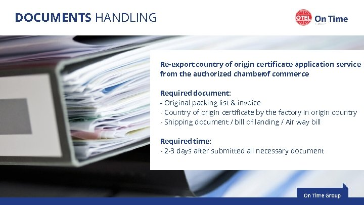 DOCUMENTS HANDLING Re-export country of origin certificate application service from the authorized chamber commerce