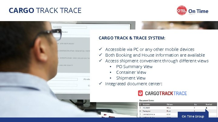 CARGO TRACK TRACE CARGO TRACK & TRACE SYSTEM: ü Accessible via PC or any