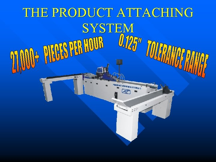 THE PRODUCT ATTACHING SYSTEM