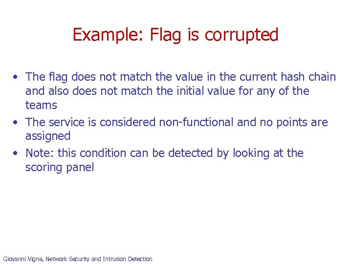 Example: Flag is corrupted • The flag does not match the value in the