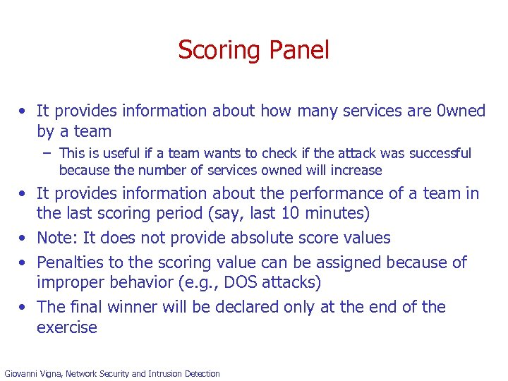 Scoring Panel • It provides information about how many services are 0 wned by