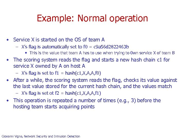 Example: Normal operation • Service X is started on the OS of team A