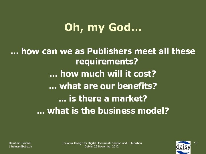 Oh, my God…. . . how can we as Publishers meet all these requirements?