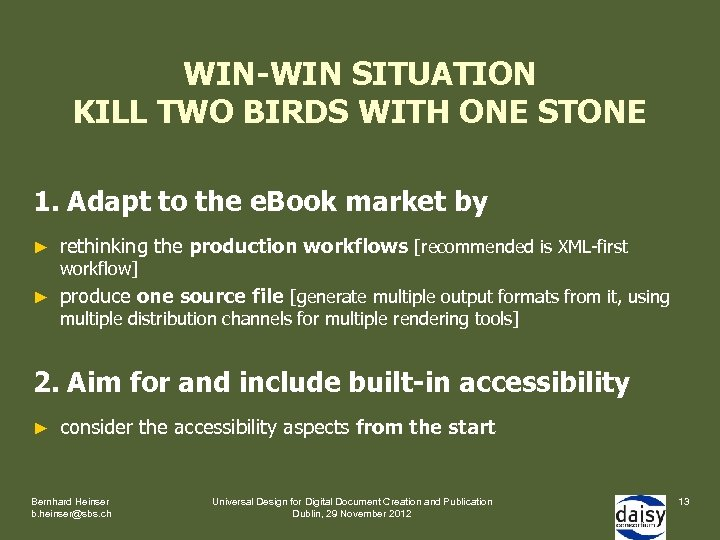 WIN-WIN SITUATION KILL TWO BIRDS WITH ONE STONE 1. Adapt to the e. Book