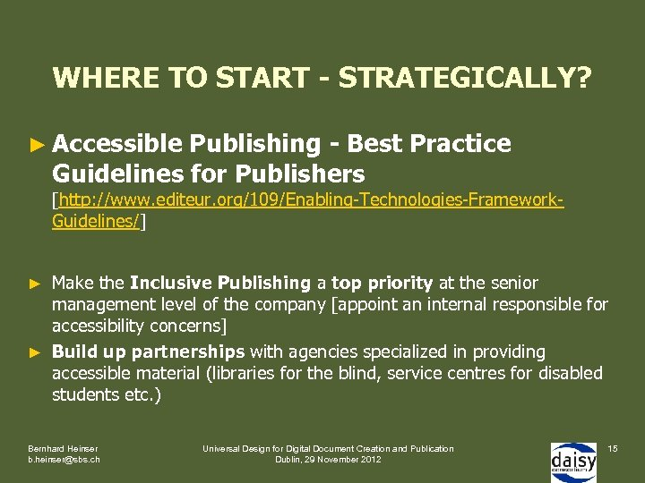 WHERE TO START - STRATEGICALLY? ► Accessible Publishing - Best Practice Guidelines for Publishers