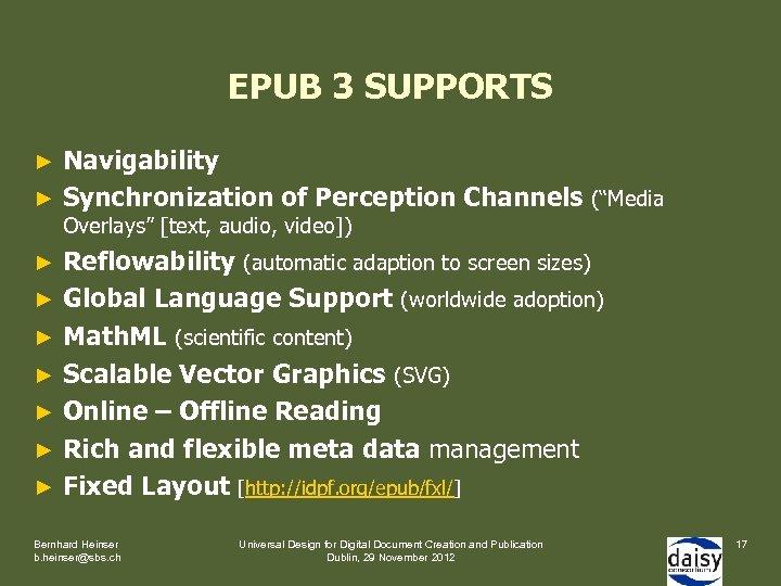 "EPUB 3 SUPPORTS Navigability ► Synchronization of Perception Channels (""Media ► Overlays"" [text, audio,"