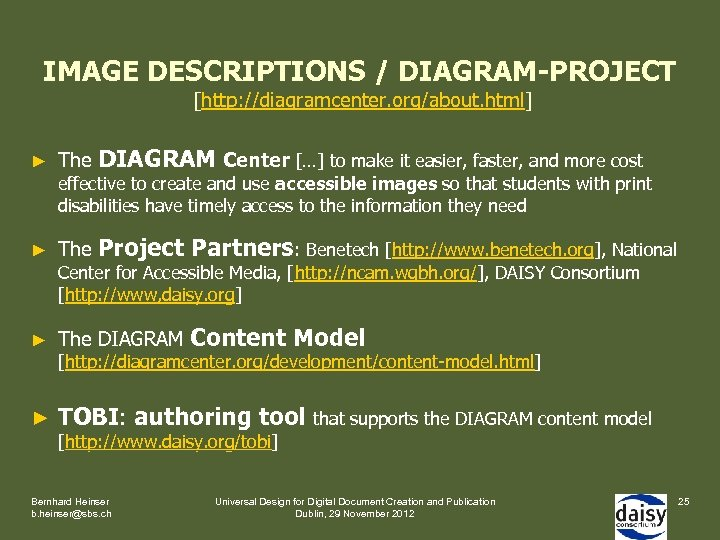 IMAGE DESCRIPTIONS / DIAGRAM-PROJECT [http: //diagramcenter. org/about. html] ► The DIAGRAM Center […] to