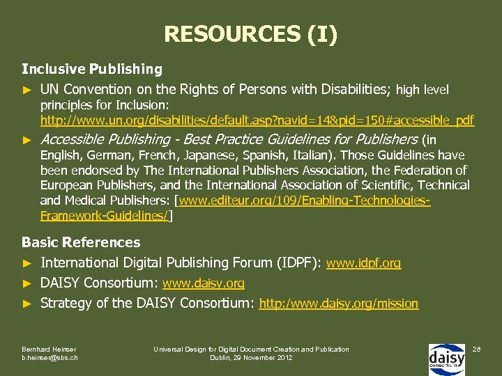 RESOURCES (I) Inclusive Publishing ► UN Convention on the Rights of Persons with Disabilities;