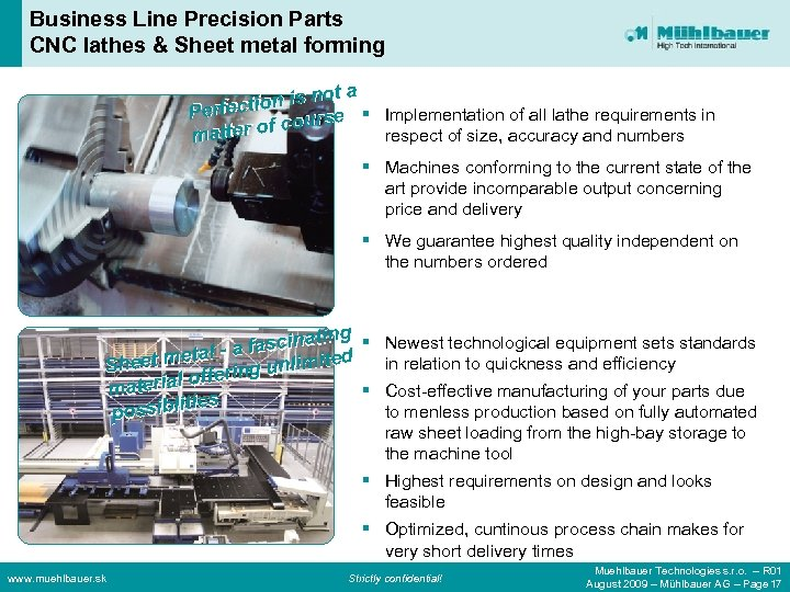 Business Line Precision Parts CNC lathes & Sheet metal forming ta ion is no