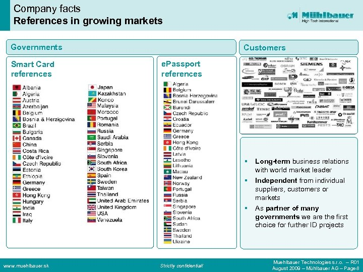 Company facts References in growing markets Governments Smart Card references Customers e. Passport references