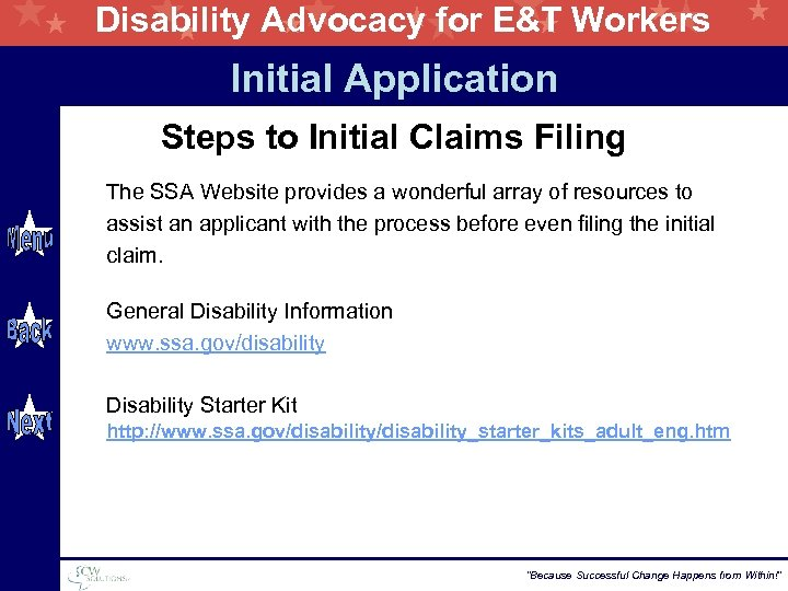 Disability Advocacy for E&T Workers Initial Application Steps to Initial Claims Filing The SSA