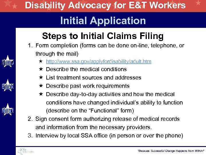 Disability Advocacy for E&T Workers Initial Application Steps to Initial Claims Filing 1. Form