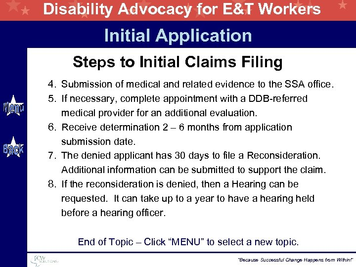 Disability Advocacy for E&T Workers Initial Application Steps to Initial Claims Filing 4. Submission