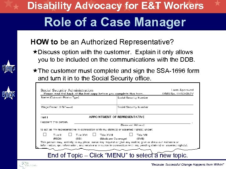 Disability Advocacy for E&T Workers Role of a Case Manager HOW to be an
