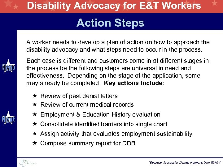 Disability Advocacy for E&T Workers Action Steps A worker needs to develop a plan