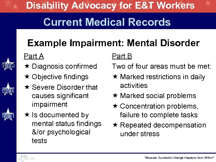 Disability Advocacy for E&T Workers Current Medical Records Example Impairment: Mental Disorder Part A