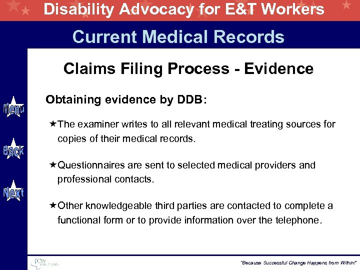 Disability Advocacy for E&T Workers Current Medical Records Claims Filing Process - Evidence Obtaining